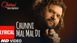 CHUNNI MAL MAL DI BALLE BALLE CHORNI LYRICAL VIDEO HANS RAJ HANS