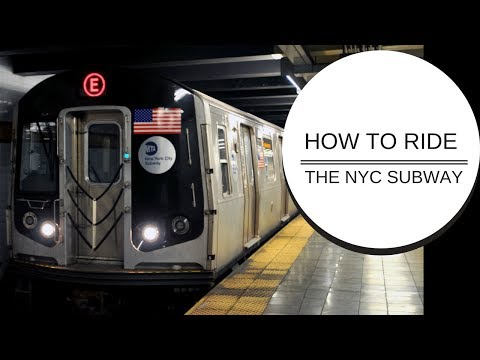 HOW TO RIDE THE NYC SUBWAY
