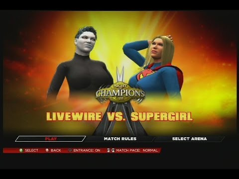 W2 K14. Livewire vs Supergirl (#52 costume) CAWS on xbox 360