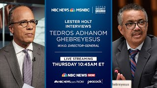Live: Lester Holt Moderates WHO Panel | NBC News