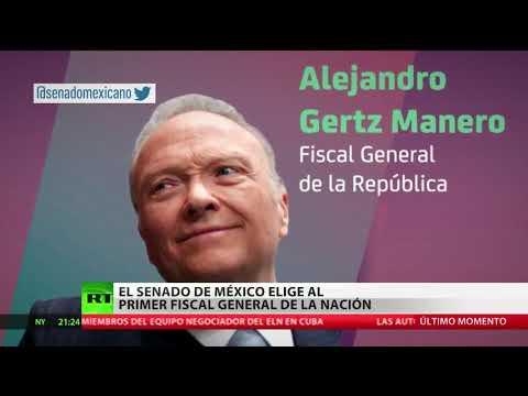 RT en Español: Senado mexicano elige al primer fiscal general de la nación