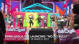 Zara Leola - No to bully in Dahsyat