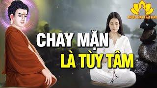 Phật Tử Nên ĂN CHAY hay ĂN MẶN? Nghe Phật Dạy Về Nhân Quả Luân Hồi Đế Sám Hối Giác Ngộ  #Rất Hay