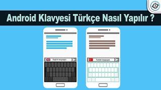 Android Klavyesi Türkçe Nasıl Yapılır ?