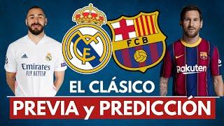 🏆 El Clásico | REAL MADRID vs BARCELONA - LaLiga [2021] Previa Predicción y Pronóstico