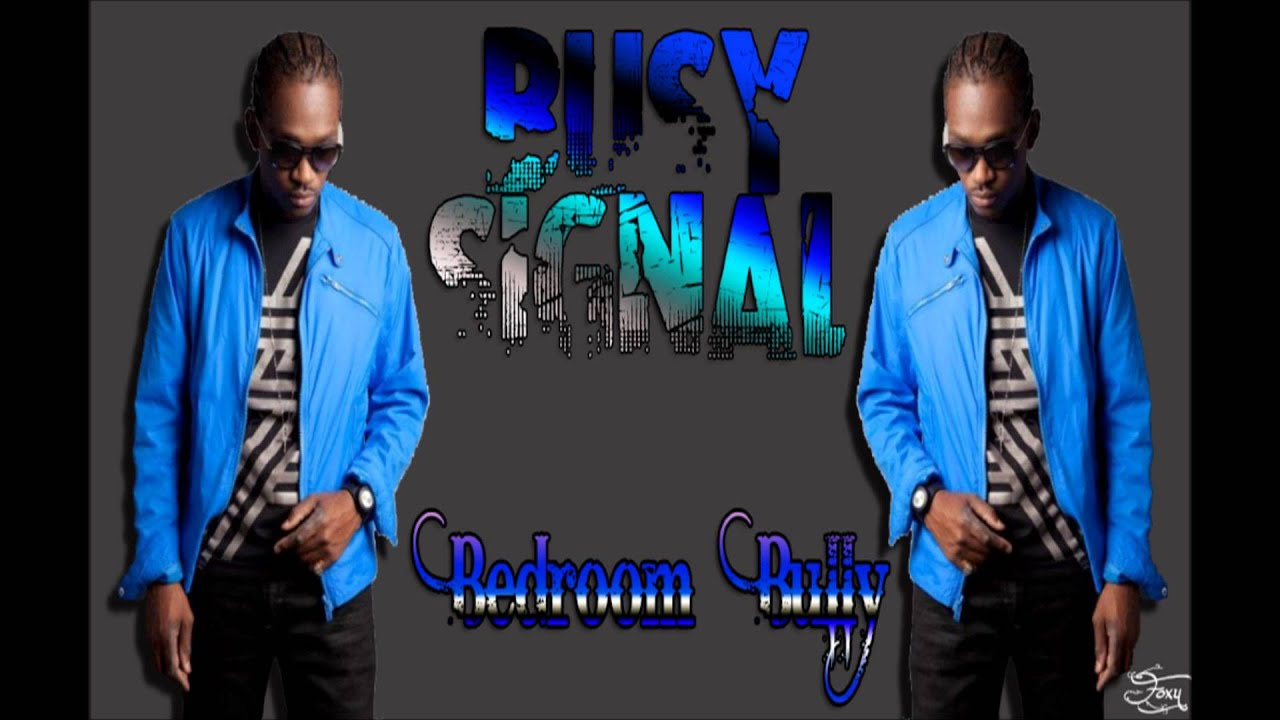 busy signal bedroom bully youtube
