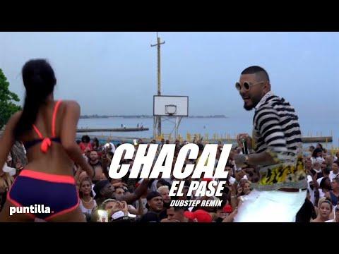 CHACAL - EL PASE - (OFFICIAL VIDEO) (DUBSTEP REMIX EN VIVO)