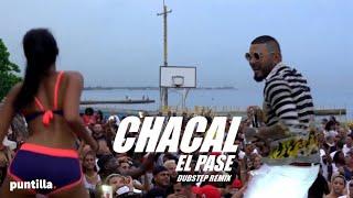 CHACAL EL PASE OFFICIAL VIDEO DUBSTEP REMIX EN VIVO
