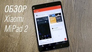 Обзор планшета Xiaomi MiPad 2- review