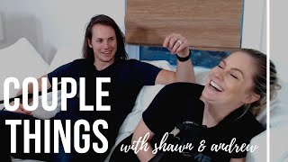 embarrassing | couple things with shawn and andrew