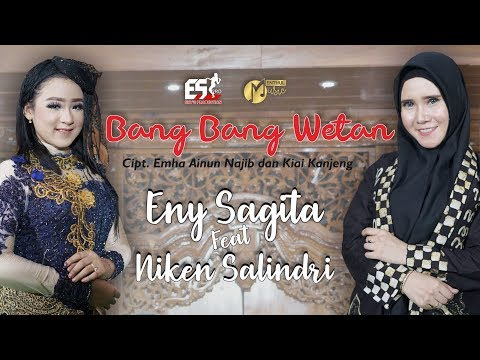 Eny Sagita Feat. Niken Salindri - Bang Bang Wetan (Menthul Version) [OFFICIAL]