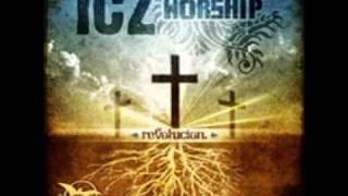 Ahora Vivo Para Ti - Icz Worship
