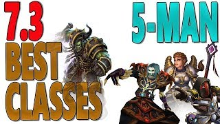 73  732 BEST CLASSES FOR MYTHIC Tanks  DPS  Healers World of Warcraft Legion