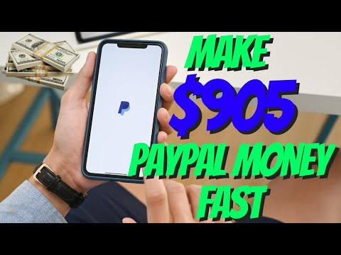 Make $905 In PayPal Money (FAST AND EASY)   Make Money Online 2021