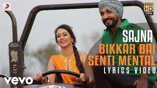 Sajna - Lyrics Video |Jassi Jasraj| Bikkar Bai Sentimental