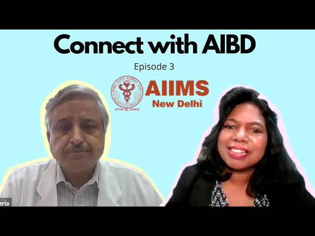 Connect with AIBD Episode 3 - Debunking Covid-19 myths and rumors with Dr Randeep Guleria from AIMS