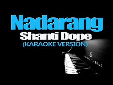 NADARANG - Shanti Dope (KARAOKE VERSION)