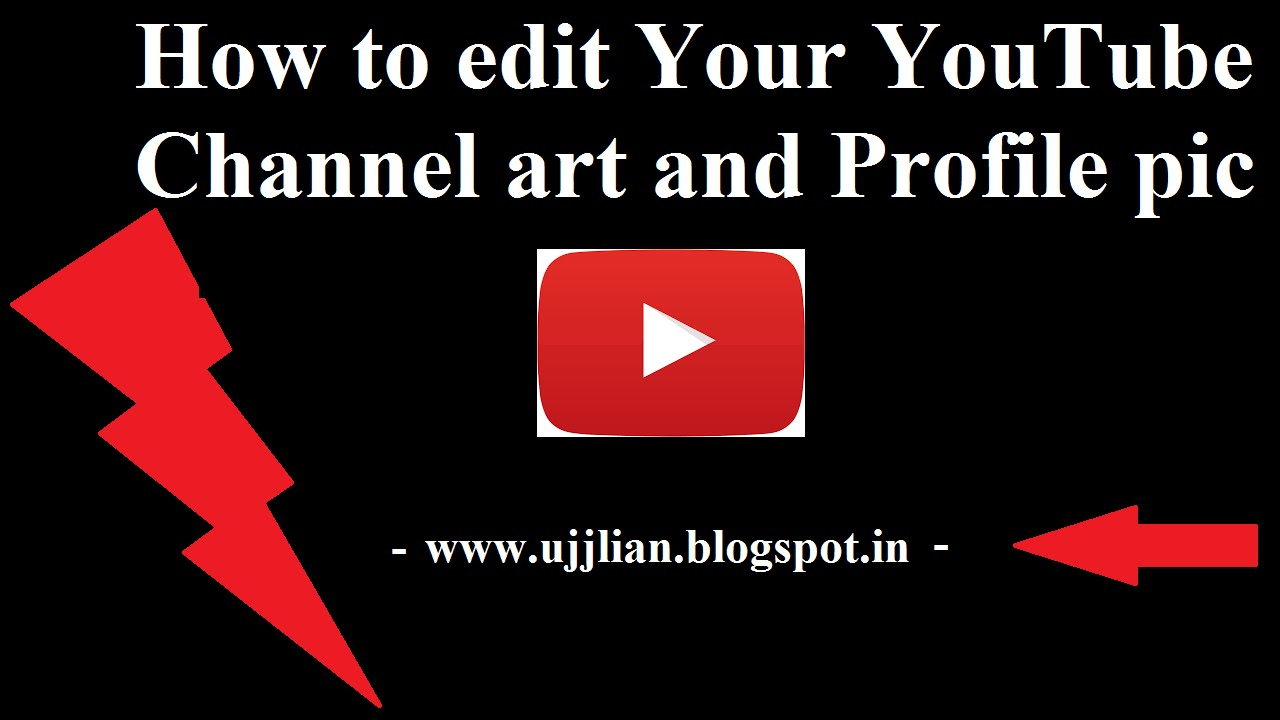 How to edit youtube channel art and profile pic 2015 - YouTube