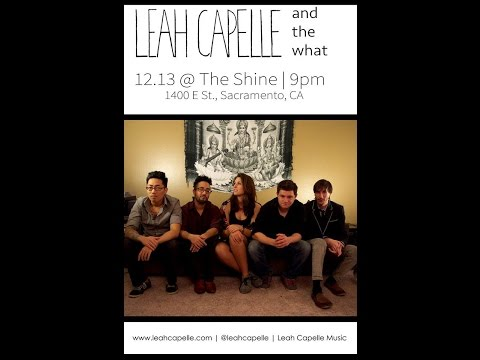 Kulture Clash International :Leah Capelle and The What Live in Sacramento, California