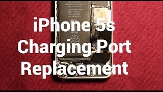iPhone 5s Charging Port Replacement How To Change