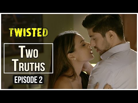 Twisted | Episode 2 - 'Two Truths' | Nia Sharma | A Web Series By Vikram Bhatt