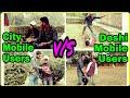 Desi Mobile Users vs City Mobile User | Pradeep Kushwaha