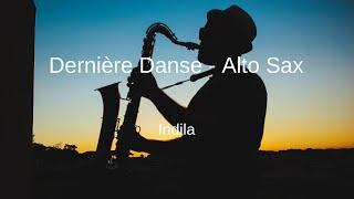 Indila - Dernière Danse - Alto Sax Sheet Music