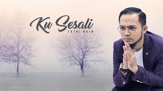 Fathi Naim - Ku Sesali (Official Lyric Video) ᴴᴰ Mp3