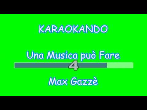 Karaoke Italiano - Una Musica può Fare - Max Gazzè ( Testo )