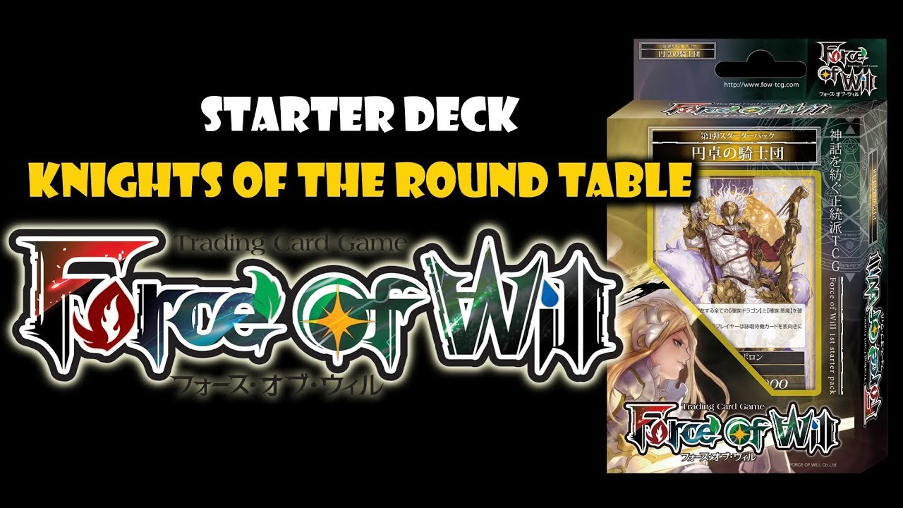 Knights Of Round Table Watch Force Of Will Knights Of The Round Table Trial Deck Unboxing