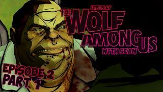 DEE INTERROGATION!!! - Wolf Among Us - Episode 2 Part 1