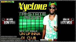 Xyclone - Tun Up Inna Di Club [Tri-State Riddim] April 2012