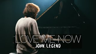 love-me-now---john-legend-piano-cover