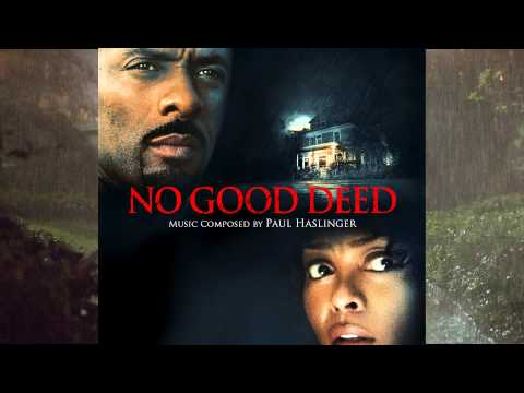 No Good Deed OST #14 - Fight For Life
