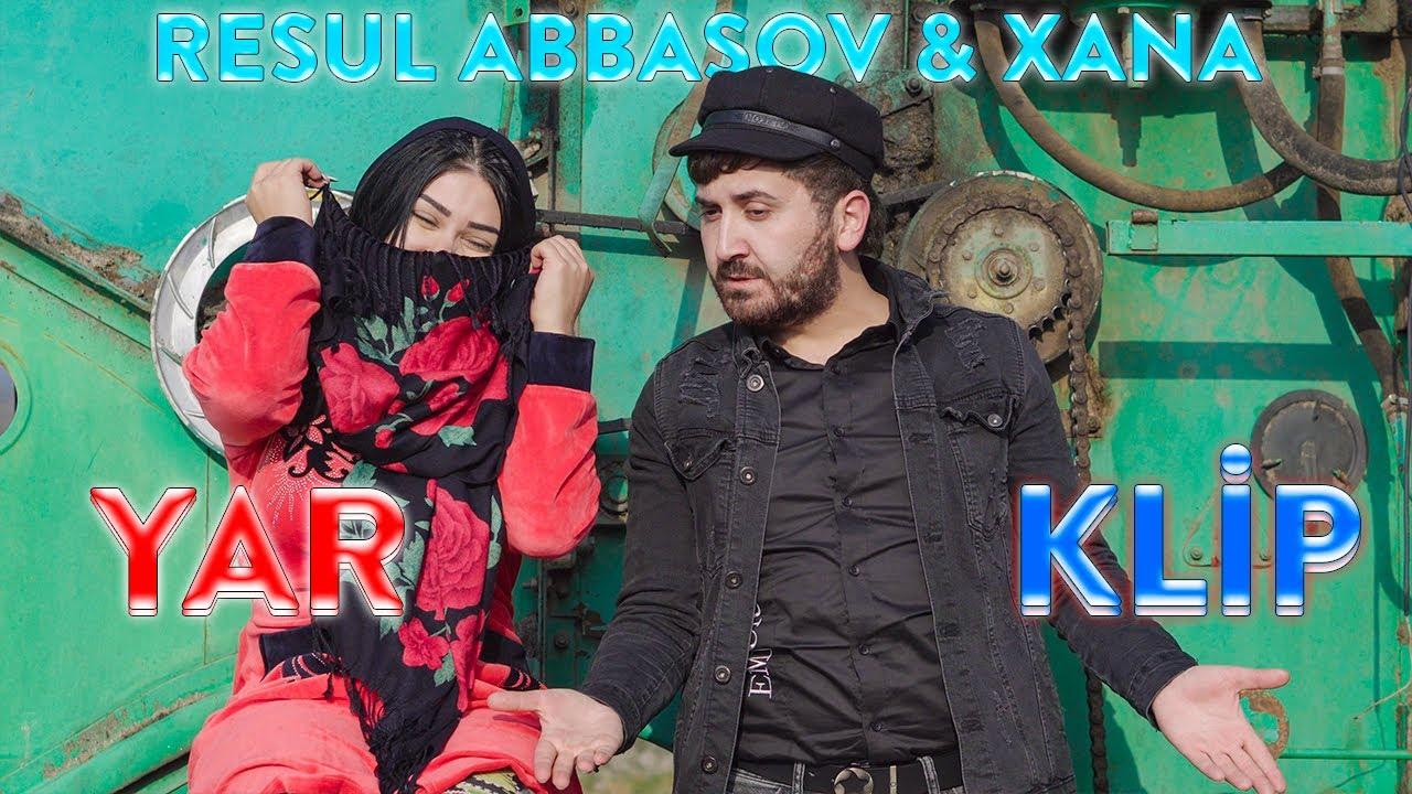 Resul Abbasov Ft Xana Yar Meyxana Official Music Video 2019 Youtube