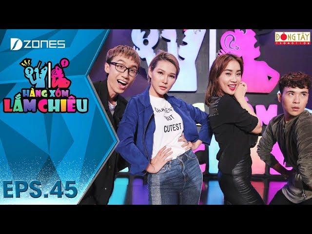 Hàng Xóm Lắm Chiêu Mùa 4 | Tập 45 Full: Lynk Lee, Phạm Lịch, Minh Ngọc, Linh Châu (15/06/2018)