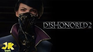 Dishonored 2 Analise [JK Games]