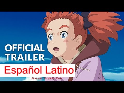 Trailer 1 Mary and The Witch's Flower - Español Latino (Fandub)
