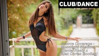 Скачать Groove Coverage Moonlight Shadow Daniel Rosty X Alex Cortez Bootleg FBM
