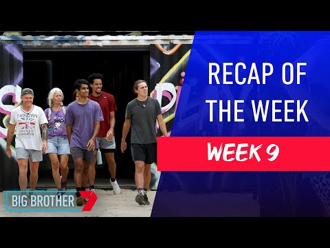 Recap of the Week   Week 9   Big Brother Australia