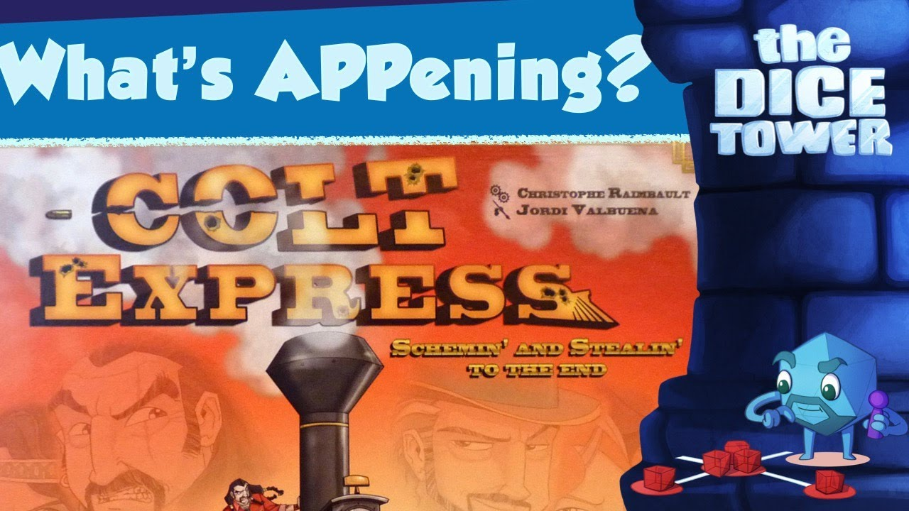 What's APPening - Colt Express