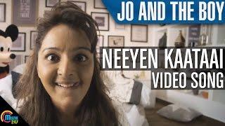 Jo And The Boy Neeyen Kaataai Song Video Ft Manju Warrier |Official |