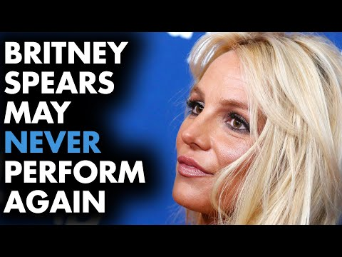 Britney Spears may never perform again... Mp3
