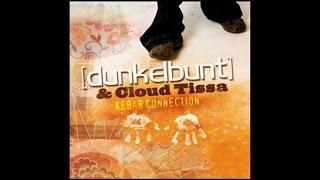 [dunkelbunt] & Cloud Tissa - Kebab Connection (Radio Edit)