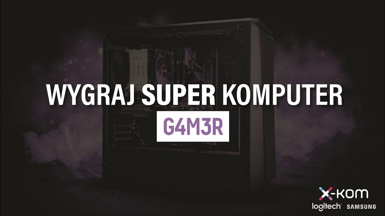 WYGRAJ PC ZA 10 000 PLN - Pokaż, że jesteś G4M3R-em!