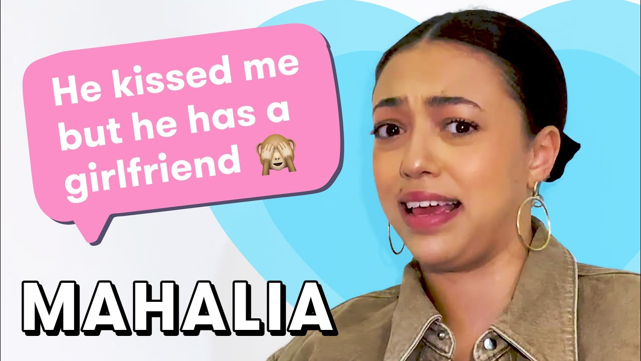MAHALIA Gives the Dating Advice You Need to Hear   Dating Questions