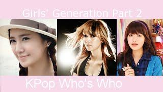 Video Kpop Who's Who - Girls' Generation (SNSD) Part 2 (2010-2011) download MP3, 3GP, MP4, WEBM, AVI, FLV Juli 2018