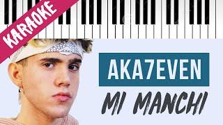 Aka7even   Mi Manchi   AMICI 20 // Piano Karaoke con Testo