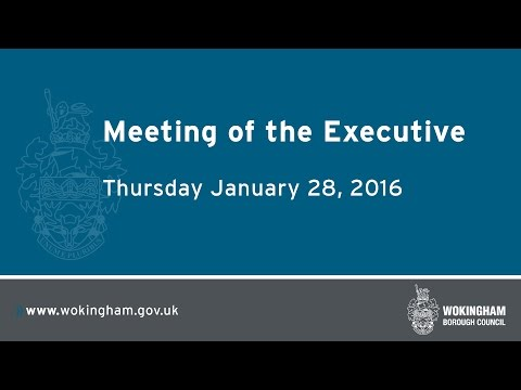 Meeting of the Executive - 28.01.16