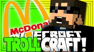 Minecraft: TROLL CRAFT | MCDONALDS TROLL!! [12]